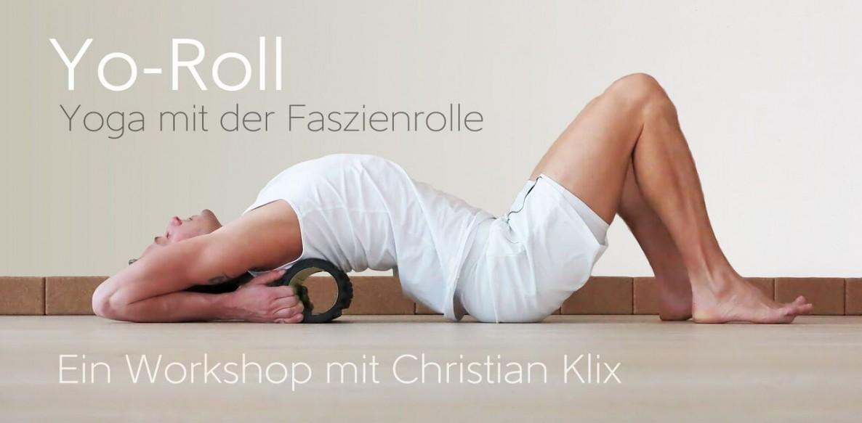 Yo- Roll, Yoga, Faszien, Faszienrolle, Workshop Kiel